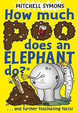 How Much Poo Does an Elephant Do? (How To Avoid a Wombat's Bum),ACCEPTABLE Book