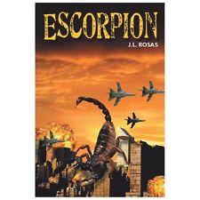 Escorpion by J. L. Rosas (2013, Paperback)
