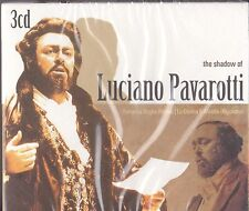 THE SHADOW OF LUCIANO PAVAROTTI  on 3 CD's - NEW