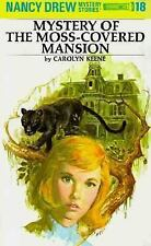 Nancy Drew Ser.: The Mystery of the Moss-Covered Mansion Vol. 18 by Carolyn...