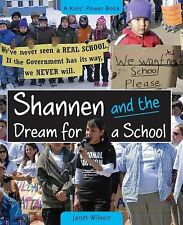 NEW - Shannen and the Dream for a School (The Kids' Power Series)