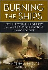 Burning the Ships: Transforming Your Company's Culture Through Intellectual Prop