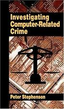 Investigating Computer-related Crime: A Handbook for Corporate Investigations