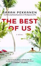 The Best of Us: A Novel by Pekkanen, Sarah, Good Book