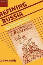 Refining Russia: Advice Literature, Polite Culture, and Gender from Catherine to