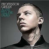 CD ALBUM - Professor Green - Alive Till I'm Dead (2010)