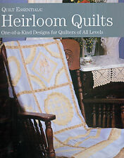 Heirloom Quilts One of a Kind Designs for all Skill Levels Quilting Pattern Book