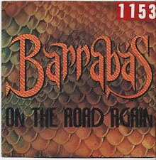"""BARRABAS - On the road again - VINYL 7"""" 45 LP ITALY 1981 VG+ COVER VG- CONDITION"""
