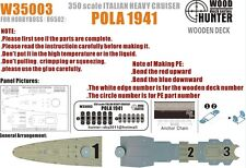 Hunter 1/350 W35003 Wood deck Italian Heavy Cruiser Pola 1941 for Hobbyboss