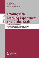 Creating New Learning Experiences on a Global Scale: Second European Conference