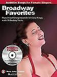 Broadway Favorites - Audition Songs for Female Singers: Piano/Vocal, Book + CD