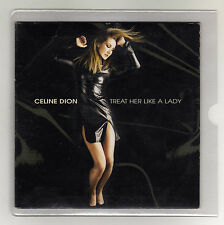CELINE DION Rare Cd Maxi TREAT HER LIKE A LADY  2 tracks 1999 /16