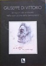 Giuseppe Di Vittorio - Foa Forbice Boni (Ediesse) Ca