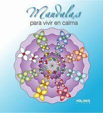 Mandalas: Mandalas para Vivir en Calma by Roger Hébrard (2013, Paperback)