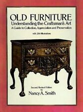 Old Furniture: Understanding the Craftsman's Art (Second