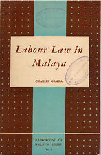 Labour Law in Malaya - Charles Gamba