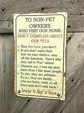 RUSTIC TO NON PET OWNERS HOME HOUSE RULES PETS LOVER DOG CAT TIN METAL WALL SIGN
