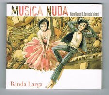 MUSICA NUDA - BANDA LARGA - 20 TRACKS - 2013 - NEUF NEW NEU