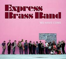 EXPRESS BRASS BAND - WE HAVE COME  CD NEU