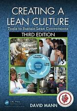 Creating a Lean Culture : Tools to Sustain Lean Conversions, Third Edition by...