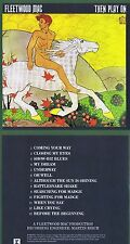 "Fleetwood Mac: Then play on   Von 1969! Mit ""Oh well""! 13 Songs! Neue Rhino-CD!"