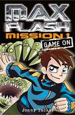 Max Flash: Game on: Mission 1 (Max Flash): Game on: Mission 1 (Max Flash) Jonny
