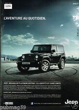 Publicité advertising 2013 Jeep Wrangler Platinium Edition 4X4