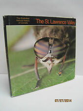Illustrated Natural History of Canada: The St. Lawrence Valley by Ken Lefolii
