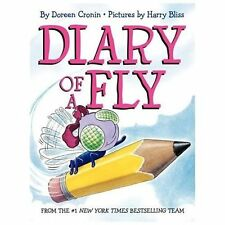 Diary of a Fly by Doreen Cronin (Hardcover,2013)  DJ w/new Brodart* English