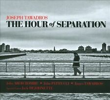 Hour of Separation, Tawadros, Joseph, New