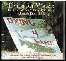 Dying for Water - Indians, Politics & Dead Fish in the Klamath River Basin CD