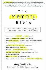 The Memory Bible: An Innovative Strategy for Keeping Your Brain Young-ExLibrary