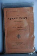 1884 - LE CRONACHE ITALIANE DEL MEDIOEVO DESCRITTE DA UGO BALZANI - HOEPLI
