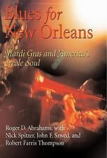 The City in the Twenty-First Century: Blues for New Orleans : Mardi Gras and...