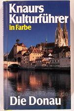 Knaurs Kulturführer in Farbe Knaur Die Donau