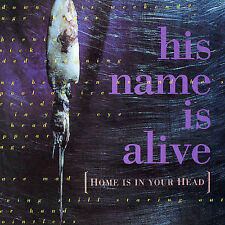 His Name Is Alive - Home Is in Your Head (4ad) CD NEW