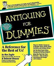 Antiquing for Dummies - by Ron Zoglin and Deborah Shouse (Paperback)