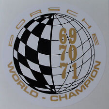 PORSCHE WORLD CHAMPION '69 '70 '71 STICKER - RETRO MOTORSPORT DECAL