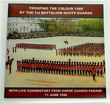 TROOPING THE COLOUR 1986 LIVE CD - 1ST BN SCOTS GUARDS