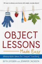 Object Lessons Made Easy: Memorable Ideas for Gospel Teaching