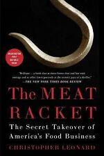 The Meat Racket : The Secret Takeover of America's Food Business by...