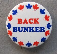 "scarce 1972 BACK BUNKER Canadian issue only. 1.5"" pinback button"