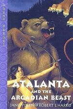 Atalanta and the Arcadian Beast (Young Heroes)