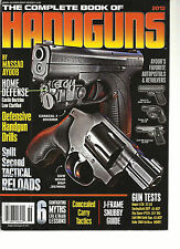 THE COMPLETE BOOK OF HANDGUNS, 2013 ( SPLIT SECOND TACTICAL RELOADS ) GUN TESTS