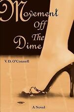 Movement Off The Dime ~ V. D. O'Connell PB