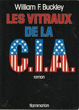 WILLIAM F. BUCKLEY LES VITRAUX DE LA C.I.A.