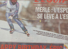 journal  l'equipe 03/02/93 SKI CAROLE MERLE FOOTBALL ERIC CANTONA