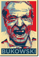 Charles Bukowski art photo print 3 (OBAMA HOPE Parodie) Poster Cadeau