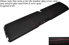 RED STITCH LOWER DASH PANEL LEATHER SKIN COVER FITS SMART FORTWO 451 07-14