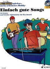 Keyboard notes: simplement bonne chansons avec CD simple-Lei Mittelst. (uwe Bye)